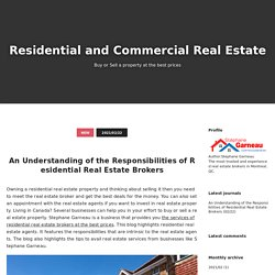An Understanding of the Responsibilities of Residential Real Estate Brokers - Residential and Commercial Real Estate