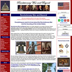Revolutionary War, Declaration of Independence, US Constitution, Bill of Rights