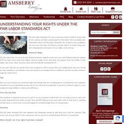 Understanding Your Rights Under the Fair Labor Standards Act