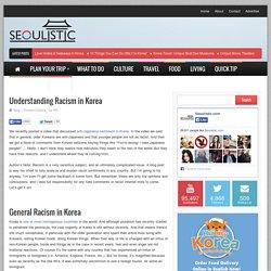 Understanding Racism in Korea - Seoulistic