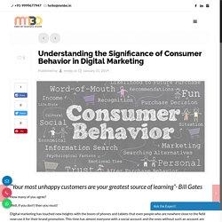 Understanding the Significance of Consumer Behavior in Digital Marketing