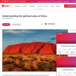 Understanding the Spiritual Value of Uluru » 7travel » 7travel
