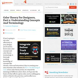 Color Theory For Designers, Part 2: Understanding Concepts And Terminology