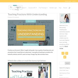 Teaching Fractions With Understanding - The Recovering Traditionalist