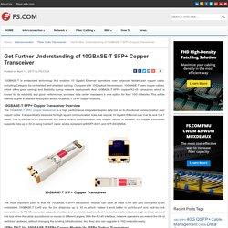 Get Further Understanding of 10GBASE-T SFP+ Copper Transceiver - Blog of FS.COM