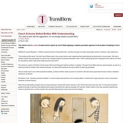 Czech Schools Defeat Bullies With Understanding - Transitions Online