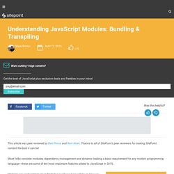Understanding JavaScript Modules: Bundling & Transpiling