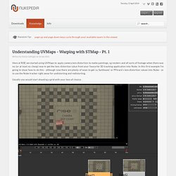 Understanding UVMaps - Warping with STMap - Pt. 1 - Written Tutorials