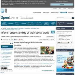 Infants' understanding of their social world - OpenLearn - Open University - ED841_1