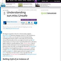 Understanding sun.misc.Unsafe - DZone Java