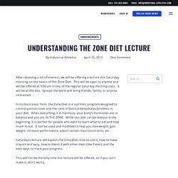Understanding the Zone Diet Lecture