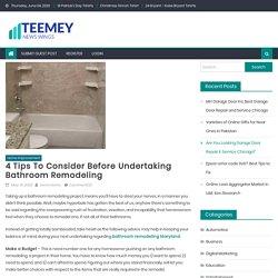 4 Tips To Consider Before Undertaking Bathroom Remodeling