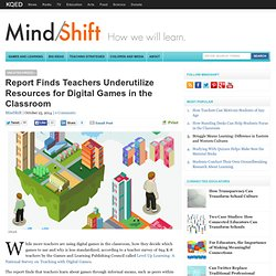 Report Finds Teachers Underutilize Resources for Digital Games in the Classroom