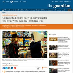 Comics studies has been undervalued for too long: we're fighting to change this