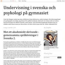 Mot ett akademiskt skrivande - gemensamma språkövningar i Svenska 2.