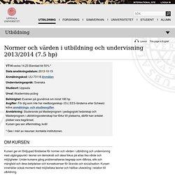Normer och värden i utbildning och undervisning 2013/2014 - Uppsala universitet