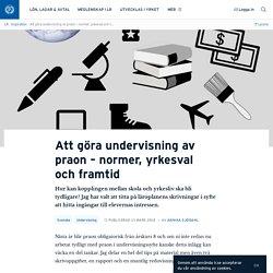Att göra undervisning av praon – normer, yrkesval och framtid · Annika Sjödahl
