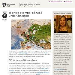 15 enkla exempel på GIS i undervisningen