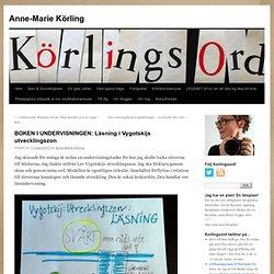 BOKEN I UNDERVISNINGEN: Läsning i Vygotskijs utvecklingszon