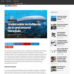 Underwater Activities to do in and around Honolulu