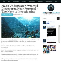 Huge Underwater Pyramid Discovered Near Portugal - The Navy is Investigating