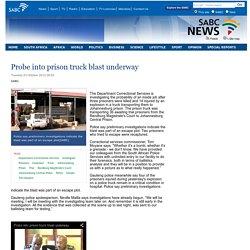 Probe into prison truck blast underway :Tuesday 23 October 2012
