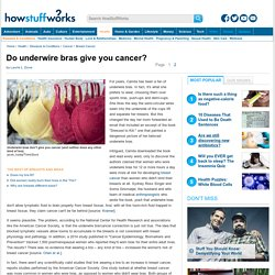 Do underwire bras give you cancer?