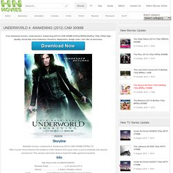 Underworld 4: Awakening (2012) CAM 300MB - Mediafire Movies!! High quality, Small size, Mediafire-Hotfile-Fileserve-Filesonic Links
