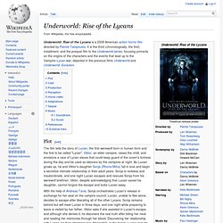Underworld: Rise of the Lycans - Wikipedia, the free encyclopedi