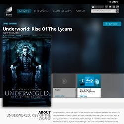 Underworld: Rise of the Lycans - Official DVD Site
