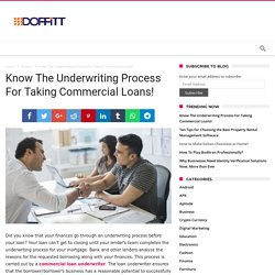 Know The Underwriting Process For Taking Commercial Loans!