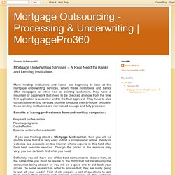 Mortgage Underwriting Services – A Real Need for Banks and Lending Institutions
