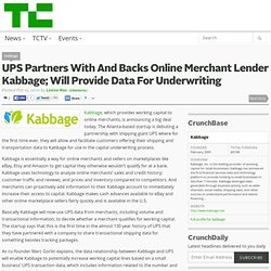 UPS Partners With And Backs Online Merchant Lender Kabbage; Will Provide Data For Underwriting