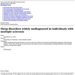Sleep disorders widely undiagnosed in individuals with multiple sclerosis
