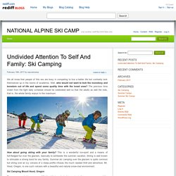 Family Skiing Holidays: How to Put Everybody Happy