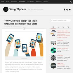 10 UX/UI mobile design tips to get undivided attention of your users - DesignSphere