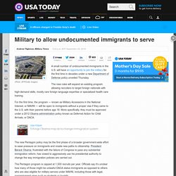 Military to allow undocumented immigrants to serve