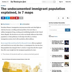 The undocumented immigrant population explained, in 7 maps