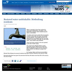 Restored water undrinkable: Mothutlung residents:Thursday 16 January 2014