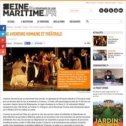 Seine Maritime.fr : Une aventure humaine et théâtrale