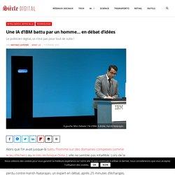 Une IA d'IBM battu par un homme... en débat d'idées