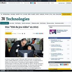 """Une """"Cité du jeu vidéo"""" en 2013"""