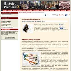 Une civilisation du Mammouth ?