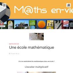 Une école mathématique – M@ths en-vie