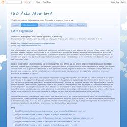 Une éducation libre: Libre d'apprendre
