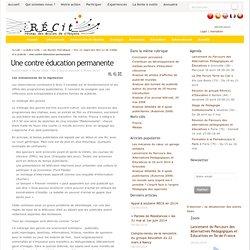 Une contre éducation permanente