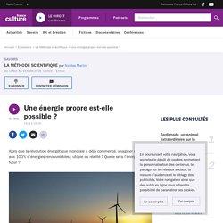 Une énergie propre est-elle possible ?