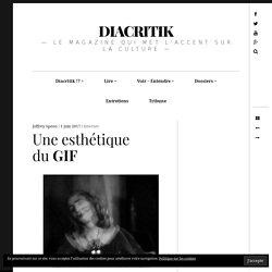 Une esthétique du GIF – DIACRITIK