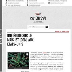 BLOG LIBERATION 08/10/10 Une étude sur le maïs-Bt (OGM) aux Etats-Unis