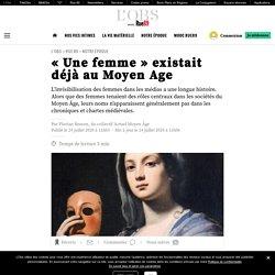 «Une femme» existait déjà au Moyen Age